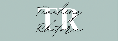Teaching Rhetoric